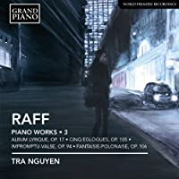 Raff: Complete Piano Works, Vol. 3 by Nguyen (2012-11-13)