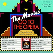 The Movies Go To The Opera: Great Operatic Melodies featured in
