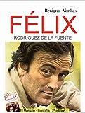 Félix Rodríguez de la Fuente. Biografía y Mensaje.