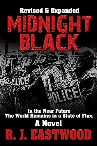 Midnight Black: Revised and Expanded by [R.J. Eastwood, Robert J.  Emery]