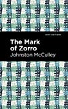 The Mark of Zorro (Mint Editions) (English Edition)