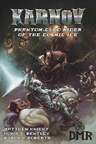 Karnov: Phantom-Clad Rider of the Cosmic Ice (English Edition)