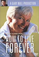 How to Live Forever With Gary Null [DVD]