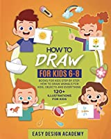 How to draw for Kids 6-8