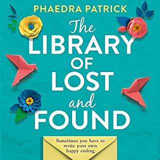 The Library of Lost and Found                   By:                                                                                                                                 Phaedra Patrick                               Narrated by:                                                                                                                                 Sarah Borges                      Length: 10 hrs and 38 mins     Not rated yet     Overall 0.0