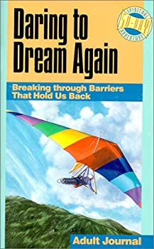 Daring to Dream Again 1578492890 Book Cover