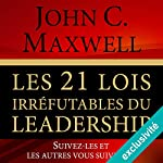 Couverture de Les 21 lois irrefutables du leadership