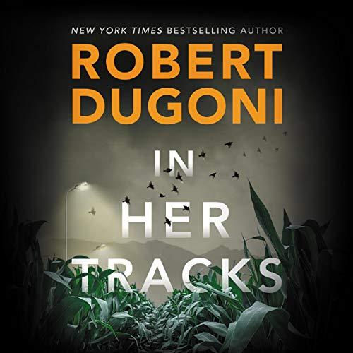In Her Tracks: Tracy Crosswhite, Book 8