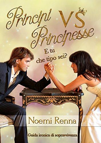 Principi Vs Principesse: E tu che tipo sei?