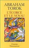 L'Ecorce et le noyau - Flammarion - 04/01/1999