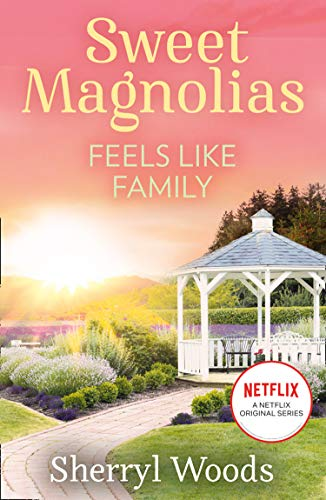 Feels Like Family: The heartwarming and uplifting feel-good story of romance and new beginnings, Out now on Netflix! (English Edition)