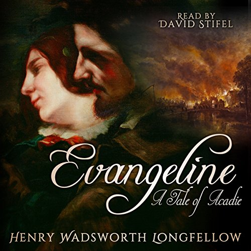 Evangeline: A Tale of Acadie audiobook cover art