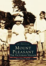 Mount Pleasant: The Victorian Village (SC) (Images of America)