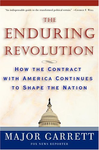 The Enduring Revolution: How the Contract with America Continues to Shape the Nation