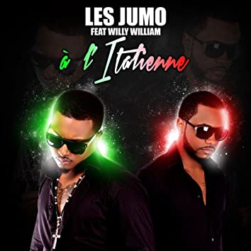A l'italienne (feat. Willy William)