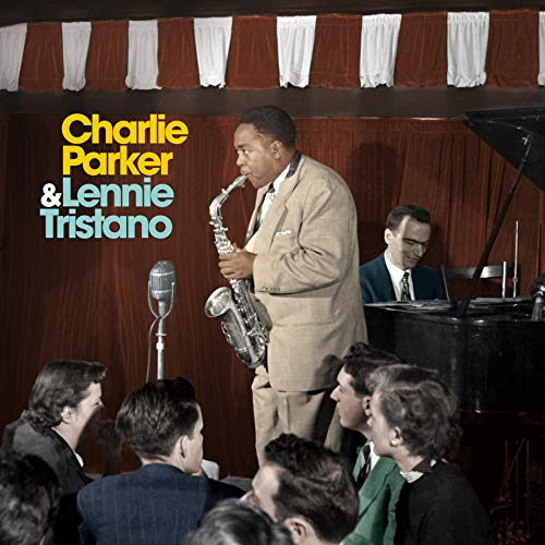 Charlie Parker/ Lennie Tristano [Vinilo]
