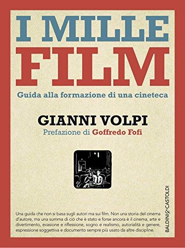 I mille film: Guida alla formazione di una cineteca