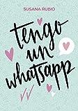 Tengo un whatsapp (Montena)