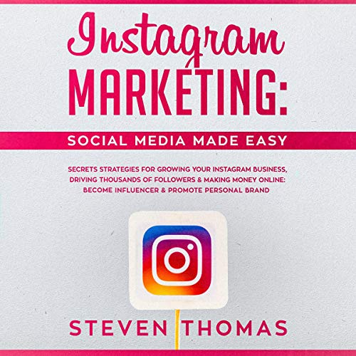 Instagram Marketing: Social Media Made Easy cover art
