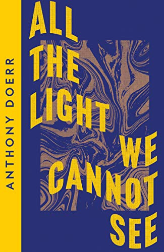 All the Light We Cannot See: Anthony Doerr (Collins Modern Classics)