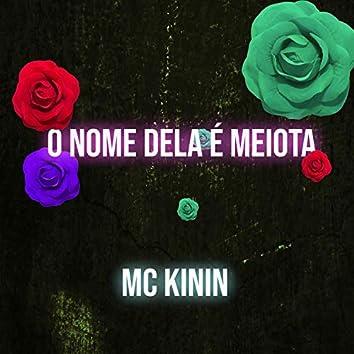 O Nome Dela é Meiota (feat. DJ Walter)