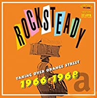 Rocksteady Taking Over Orange Street