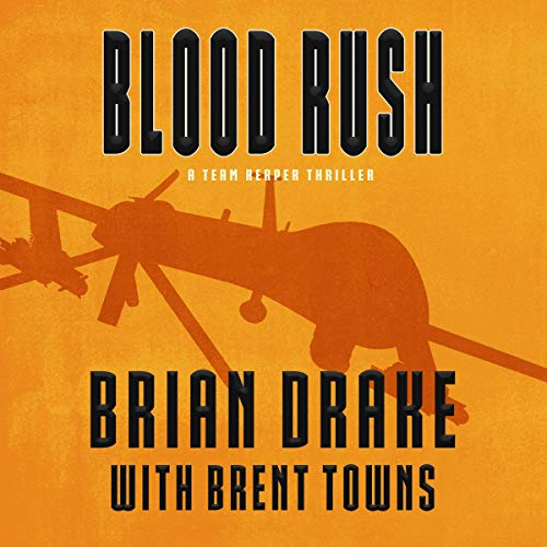 Blood Rush: A Team Reaper Thriller