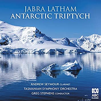 Jabra Latham: Antarctic Triptych