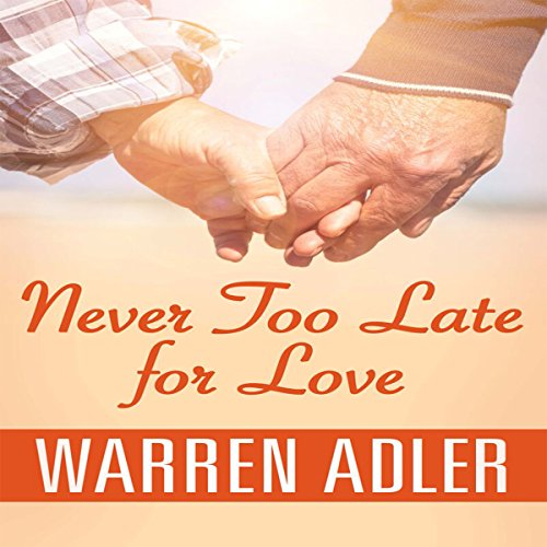 Never Too Late for Love audiobook cover art