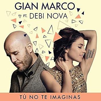 Tú No Te Imaginas (Versión Bachata)