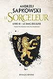 Sorceleur, T3 - Le Sang des elfes
