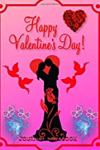 Happy Valentines Day: journal notebook best gift idea for family