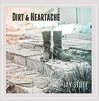 Dirt & Heartache