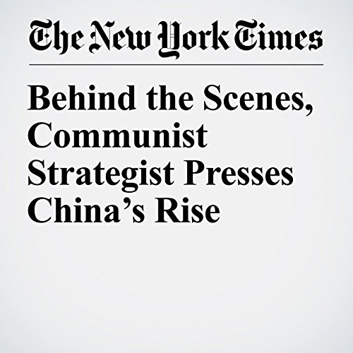 Behind the Scenes, Communist Strategist Presses China's Rise copertina