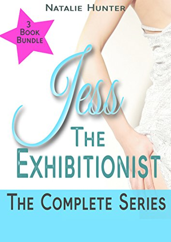 Jess The Exhibitionist: The Complete Series (English Edition)