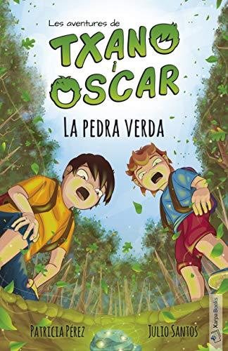 La pedra verda:  (7-12 anys) (Txano i Òscar Book 1) (Catalan Edition)