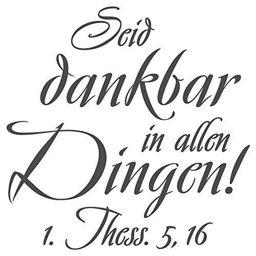 dekodino® Wandtattoo Christliche Sprüche Seid dankbar in allen Dingen Deko