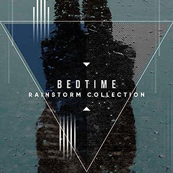 #2018 Bedtime Rainstorm Collection