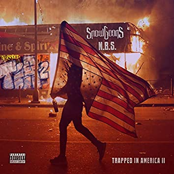 Trapped In America 2