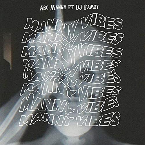 Arc Manny feat. DJ Famzy