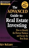 Real Estate Investing Books! - Rich Dad's Advisors: The Advanced Guide to Real Estate Investing: How to Identify the Hottest Markets and Secure the Best Deals