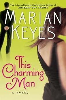 This Charming Man: A Novel by [Marian Keyes]