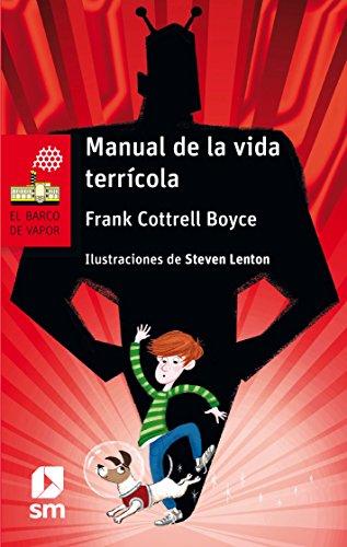 Manual de la vida terrícola (El Barco de Vapor Roja)