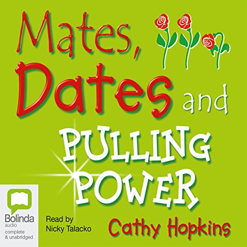 Mates, Dates, and Pulling Power  By  cover art