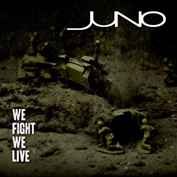 We Fight, We Live