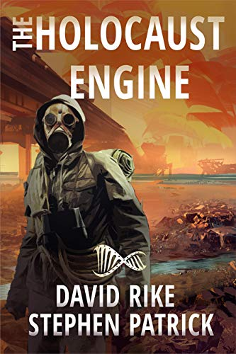 The Holocaust Engine: A Post-Apocalyptic Pandemic Thriller (English Edition)