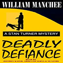 Deadly Defiance: A Stan Turner Mystery, Volume 10