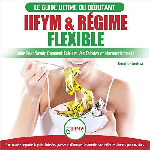 IIFYM & Régime Flexible [IIFYM & Flexible Diet] cover art