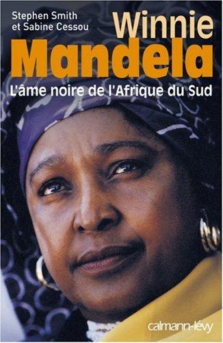 Vinnija Mandela: Dienvidāfrikas melnā dvēsele
