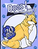 Dogs!: Coloring Book Volume 3 (Dogs! Coloring Books Series)